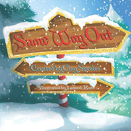 Snow Way Out: A Christmas Story
