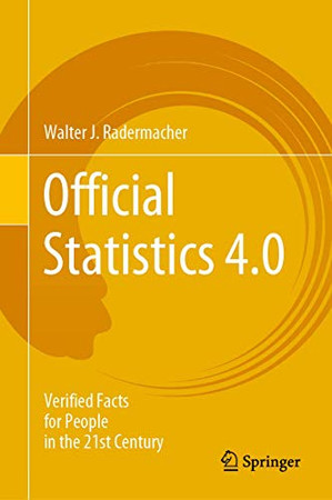 Official Statistics 4.0: Verified Facts for People in the 21st Century