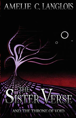 The Sister Verse and the Throne of Void (4)