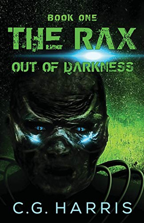 The Rax -- Out of Darkness (Book One)