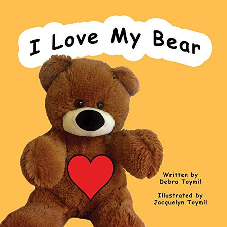I Love My Bear