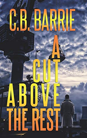 A Cut Above The Rest: A gripping thriller that will keep you hooked