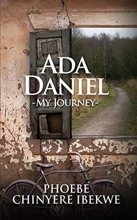 Ada Daniel: My Journey