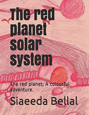 the red planet solar system: the red planet