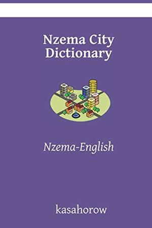 Nzema City Dictionary: Nzema-English (Nzema kasahorow)