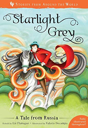 Starlight Grey: A Tale from Russia (Stories from Around the World)