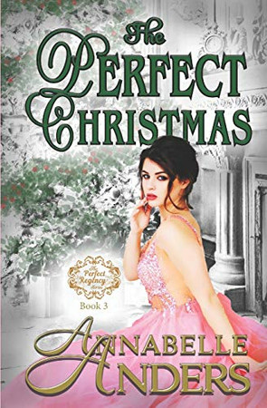 The Perfect Christmas: With Added Bonus Material (Not So Saintly Sisters)