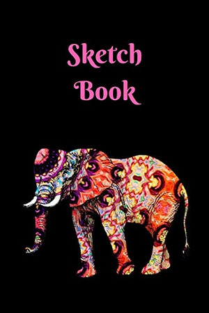 """Sketch Book: Elephant; 100 sheets/200 pages; 6"""" x 9"""""""