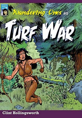 Wandering Ones: Turf War (The Wandering Ones)