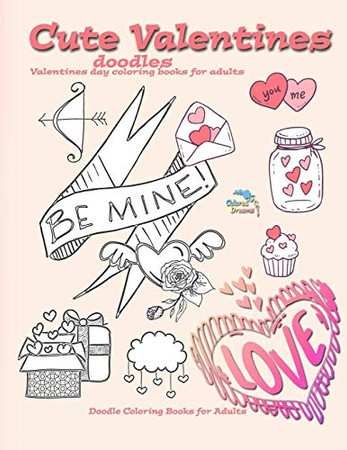 Cute Valentines doodles valentines day coloring books for adults: Doodle coloring books for adults