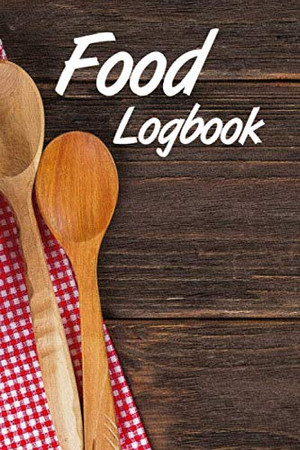 Food Logbook: Write down the most important data about your daily diet