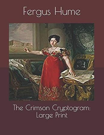 The Crimson Cryptogram: Large Print
