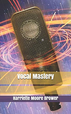Vocal Mastery