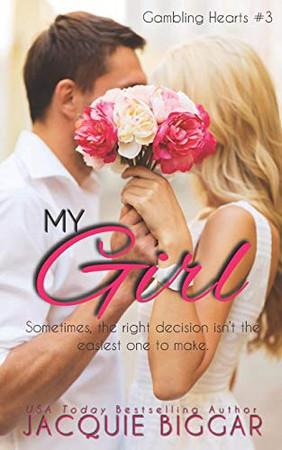 My Girl: Gambling Hearts- Book 3