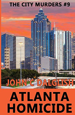 ATLANTA HOMICIDE (The City Murders)
