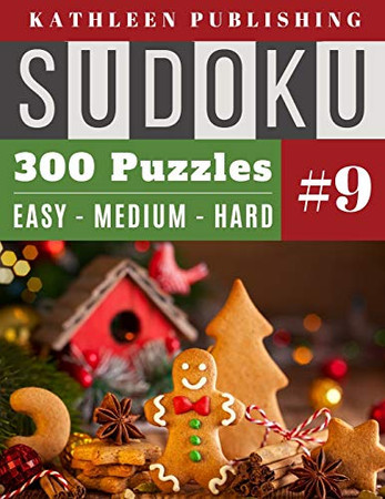 300 Sudoku Puzzles: Brain games relax and solve sudoku | 3 Step Levels - Easy - Medium - Hard for Beginner to Expert | Christmas Edition | christmas ... mom, Grandpa Made in USA (Giant sudoku book)