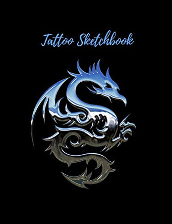 Tattoo Sketckbook: Tattoo Artist Sketchbook With Prompts For Drawing, Consultations And Creating Your Own Designs - Cute Blue Dragon