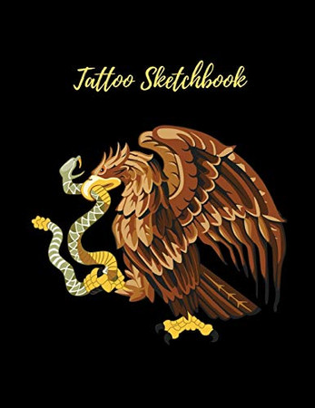 Tattoo Sketckbook: Tattoo Artist Sketchbook With Prompts For Drawing, Consultations And Creating Your Own Designs - Cute Gold Eagle