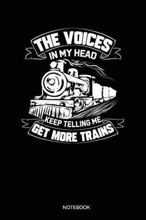 The Voices In My Head Keep Telling Me Get More Trains: Dotted Punkteraster Notizbuch A5 - Lokomotive Eisenbahn Dampflok Notizbuch I Zugführer Dampflokomotive Geschenk