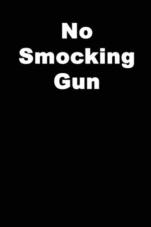 No Smocking Gun: A Presidentially Awful Meme Notebook - 120 pages, 6x9