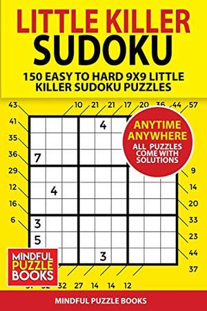 Little Killer Sudoku: 150 Easy to Hard 9x9 Little Killer Sudoku Puzzles