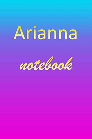 Arianna: Blank Notebook   Wide Ruled Lined Paper Notepad   Writing Pad Practice Journal   Custom Personalized First Name Initial A Blue Purple Gold   ... Homeschool & University Organizer Daybook