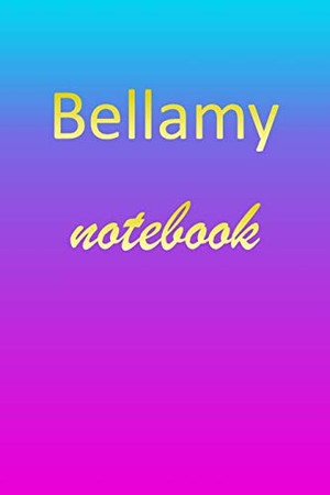 Bellamy: Blank Notebook | Wide Ruled Lined Paper Notepad | Writing Pad Practice Journal | Custom Personalized First Name Initial B Blue Purple Gold | ... Homeschool & University Organizer Daybook