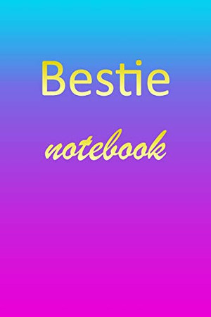Bestie: Blank Notebook | Wide Ruled Lined Paper Notepad | Writing Pad Practice Journal | Custom Personalized First Name Initial B Blue Purple Gold | ... Homeschool & University Organizer Daybook