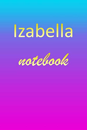 Izabella: Blank Notebook   Wide Ruled Lined Paper Notepad   Writing Pad Practice Journal   Custom Personalized First Name Initial I Blue Purple Gold ... Homeschool & University Organizer Daybook