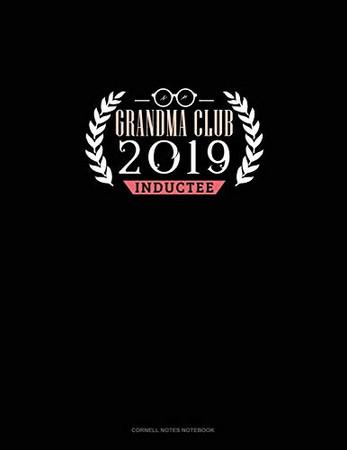 Grandma Club 2019 Inductee: Cornell Notes Notebook