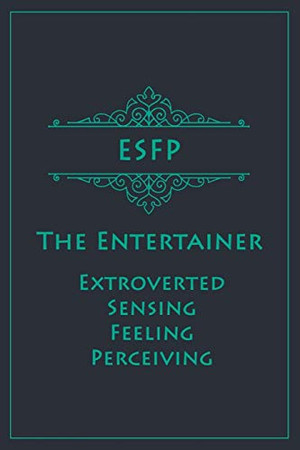 ESFP - The Entertainer (Extroverted, Sensing, Feeling, Perceiving): Myers-Briggs Notebook for Performers/Entertainers | Vintage Teal Edition | Cream Paper | 120 pages, 6x9