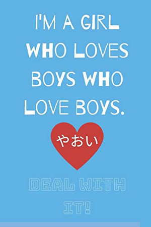Deal With It: For the Love of Yaoi  (Light Blue)