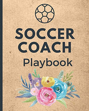 Soccer Coach Playbook: For Women Coaches Winning and Competitive Combination   Soccer Field Diagram   Winning Plays Strategy   Planning   Strategy   ...   Defenders   Midfielder   Forwards