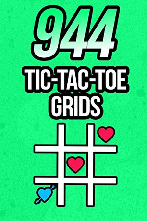 956 Tic Tac Toe Grids: Game Book | Play Fun Game | 120 Pages - 6x9 Soft Cover Book for Traveling & Gaming on the Road