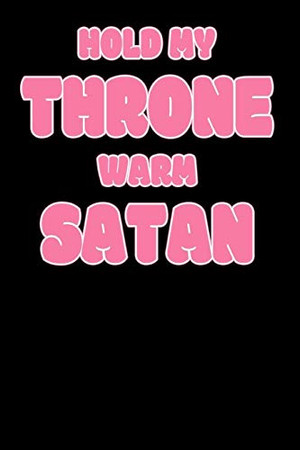 Hold My Throne Warm Satan: Notebook A5 for Anime Merch, Yami Kawaii and Pastel Goth Lover I A5 (6x9 inch.) I Gift I 120 pages I Dotted I Dot Grid