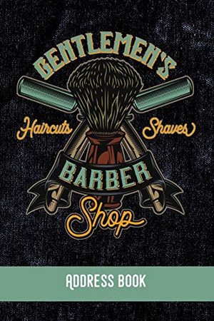 GENTLEMEN´S Barmer Shop: Address Book / Phone & contact book -All contacts at a glance - 120 pages in alphabetical order / size 6x9 (A5)