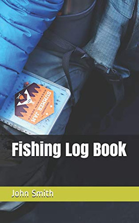 Fishing Log Book - 9781674146553