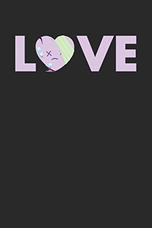 LOVE: Notebook A5 for Anime Merch, Yami Kawaii and Pastel Goth Lover I A5 (6x9 inch.) I Gift I 120 pages I College Ruled - 9781674510866