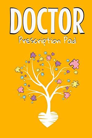 Doctor Prescription Pad: Doctors Patient Prescription Rx Pad Paper - 9781670143907