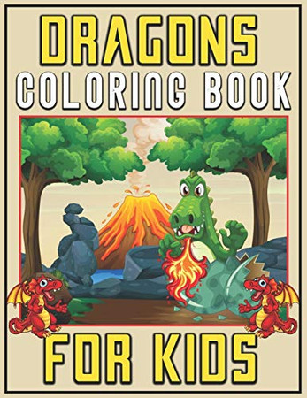 Dragons Coloring Book for Kids: Gorgeous Dragons Colouring For Girls
