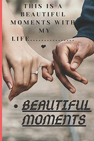 Memories notebook: Beautiful moments with a love,100pages,6×9 soft Cover
