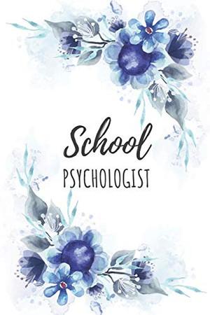 School Psychologist: School Psychologist Gifts, Notebook for Psychologist, Psychologist Appreciation Gifts, Gifts for Psychologists