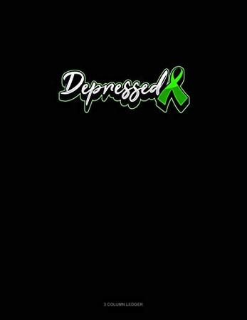 Depressed: 3 Column Ledger