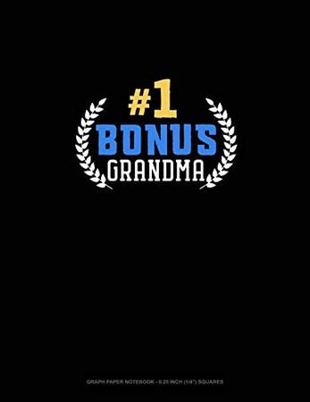 "#1 Bonus Grandma: Graph Paper Notebook - 0.25 Inch (1/4"") Squares"