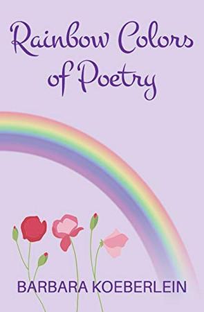 Rainbow Colors of Poetry