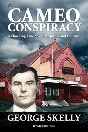 The Cameo Conspiracy: A Shocking True Story of Murder and Injustice