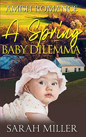 A Spring Baby Dilemma
