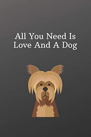 All You Need Is Love And A Dog: Valentines day dog owner gift -Sketchbook with Square Border Multiuse Drawing Sketching Doodles Notes