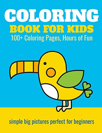 Coloring Book for Kids: 100+ Coloring Pages, Hours of Fun: Animals, planes, trains, castles - coloring book for kids