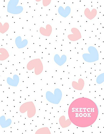Sketch Book: Pretty Note Pad for Drawing, Writing, Painting, Sketching or Doodling - Art Supplies for Kids, Boys, Girls, Teens Who Wants to Learn How to Draw - Vol. 00240